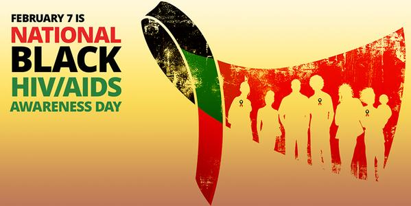 FEB 7 is National Black VIV/AIDS Awareness Day